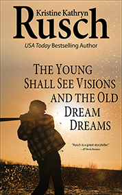 """Free Fiction Monday: """"The Young Shall See Visions and the Old Dream Dreams"""""""