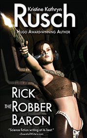 "Free Fiction Monday: ""Rick the Robber Baron"""