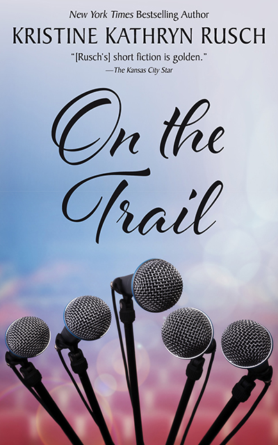 Free Fiction Monday: On the Trail