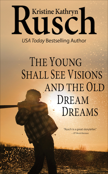 Free Fiction Monday: The Young Shall See Visions and the Old Dream Dreams