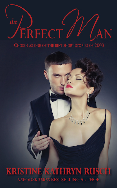Free Fiction Monday: The Perfect Man