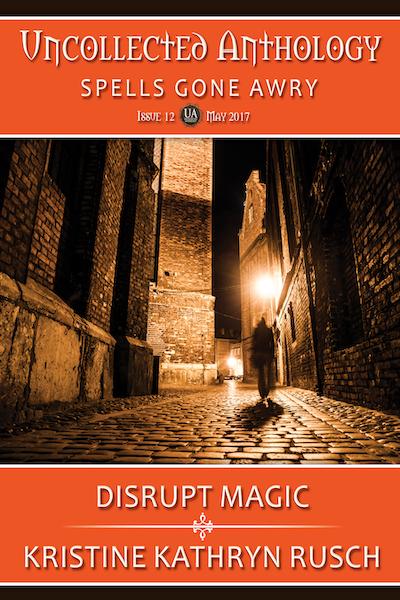 Free Fiction Monday: Disrupt Magic
