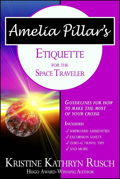 Free Fiction Monday: Amelia Pillar's Etiquette for the Space Traveler