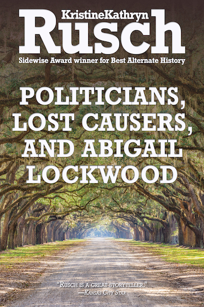Free Fiction Monday: Politicians, Lost Causers, and Abigail Lockwood